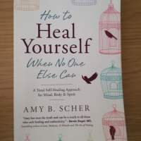 How to Heal Yourself When No One Else Can - Book Review