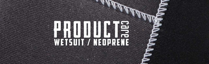 Product Care Wetsuit Neoprene