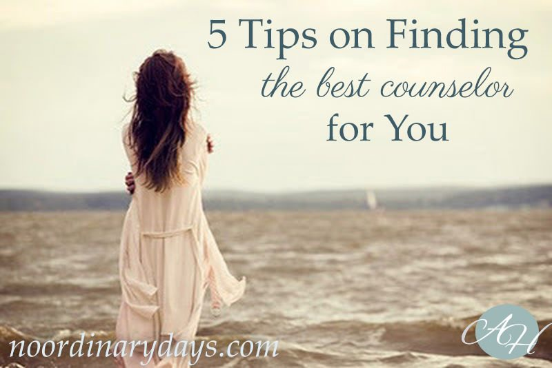 5 Tips for Finding the Best Counselor for You