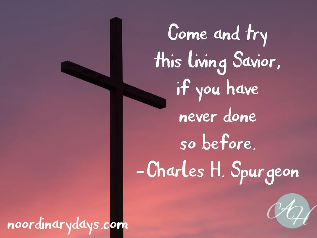 easter, resurrection, savior, seasons, Charles H. Spurgeon