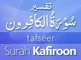 Tafseer Surah Kaafiroon