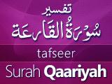 Tafseer Surah Qaariyah