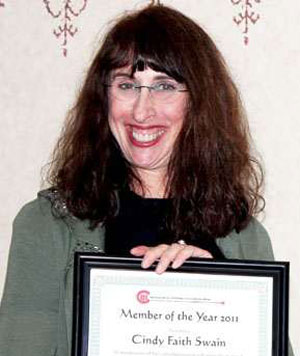 Cindy Faith Swain was recently honored by the Santa Barbara Chapter of the Association for Women in Communications as its 2011 Member of the Year.