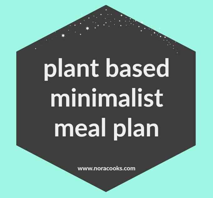 Plant Based Minimalist Meal Plan