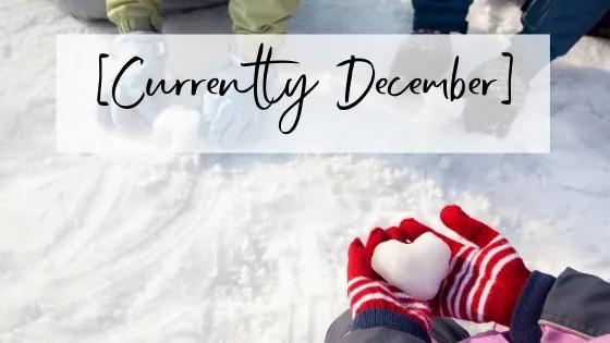 [Currently December]