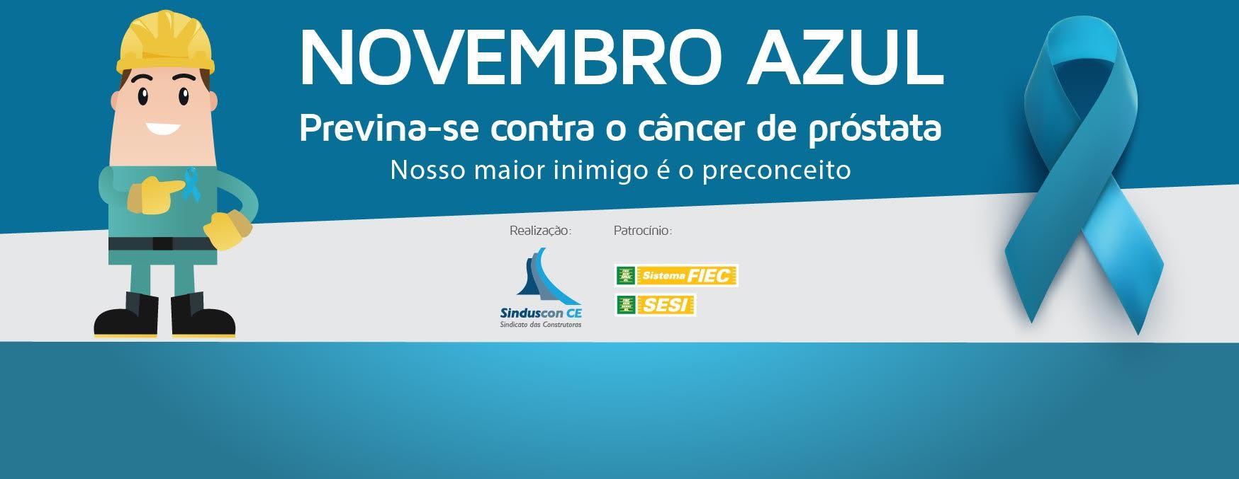 """Sinduscon-CE adere à campanha """"Novembro Azul""""     NordesteVIP   79cdf61be9"""