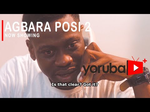 Agbara Posi part 2 - 2021 Latest Yoruba Movie Drama