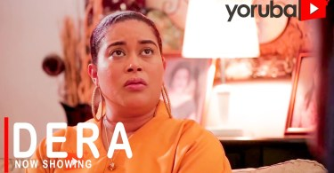 Dera Latest Yoruba Movie 2021 Drama