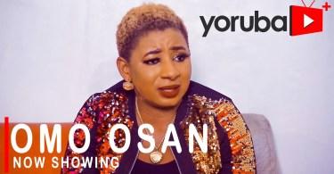 Omo osan latest yoruba movie 2021 drama