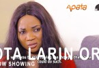 Ota Larin Ore Latest Yoruba Movie 2021 Drama