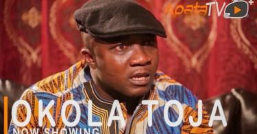 Okola Toja Latest Yoruba Movie 2021 Drama