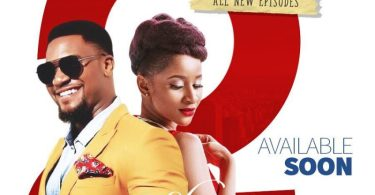 2 Strings Attached Season 1 Episode 1 – 10 [Nollywood Series] (Complete)