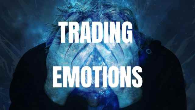 CONTROL OF EMOTIONS IN TRADING