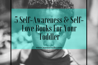 Self-awareness for toddlers