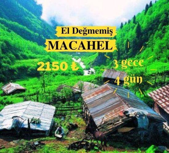El Değmemiş Macahel 3 gece 4 gün