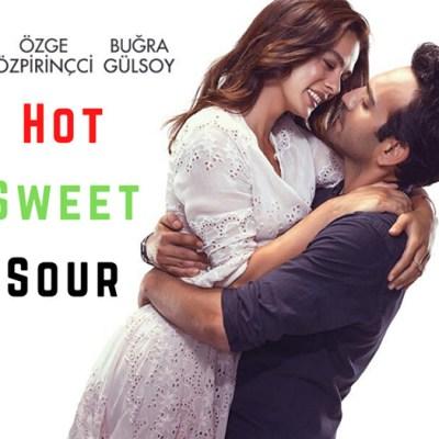 Hot, Sweet, Sour (Aci, Tatli, Eksi) Movie Review