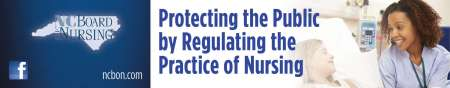 Protecting the public by regulating the practice of nursing NC Board of Nursing