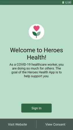 """Shows a green screen with a graphic of a heart with a flower stem and the words """"welcome to heroes health! As a COVID-19 worker, you are doing so much for others. The goal of the Heroes Health App is to help support you"""""""