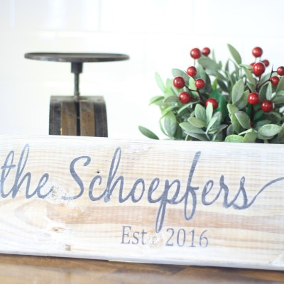 12 Days of Craftsmas: Wooden Personalized Sign