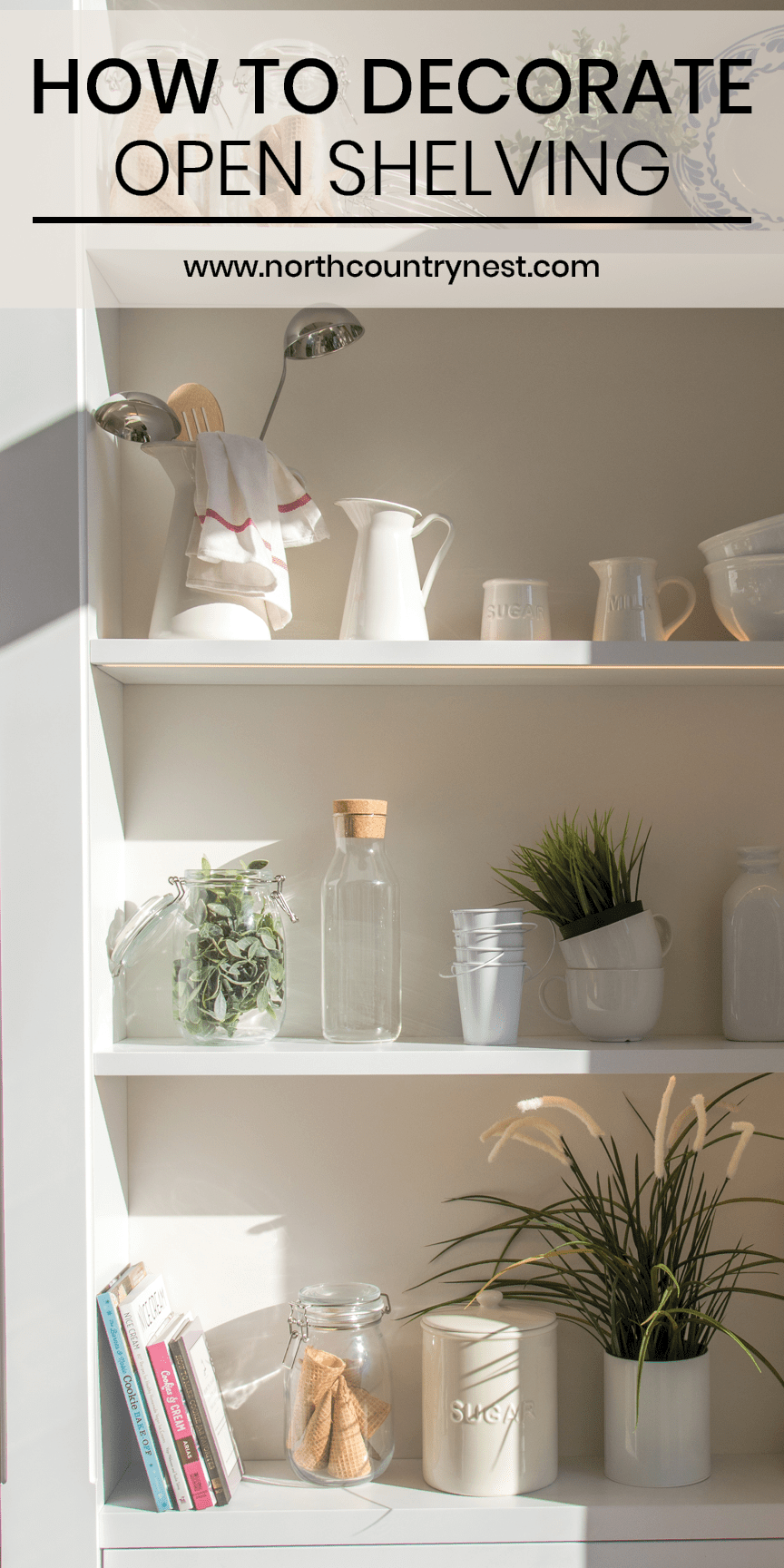 How To Decorate Open Shelving In The Kitchen