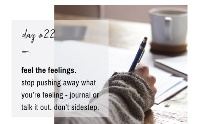 Mindfulness Challenge Day 22: Feel the Feelings