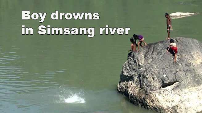 Meghalaya: Boy drowns in Simsang river