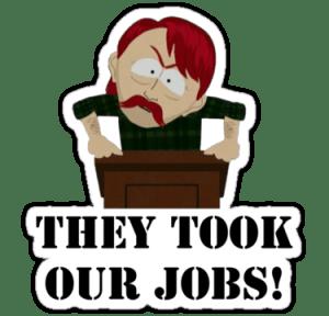 theytookourjobs