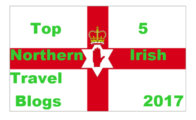 Top 5 Northern Irish Travel Blogs 2017