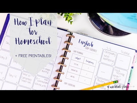 How I Plan for Homeschool + FREE PRINTABLES | A Wishful Plan