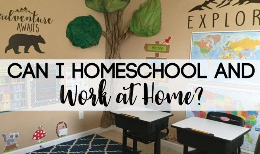 Homeschooling and Working at Home