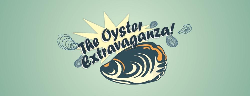 Oyster Extravaganza!