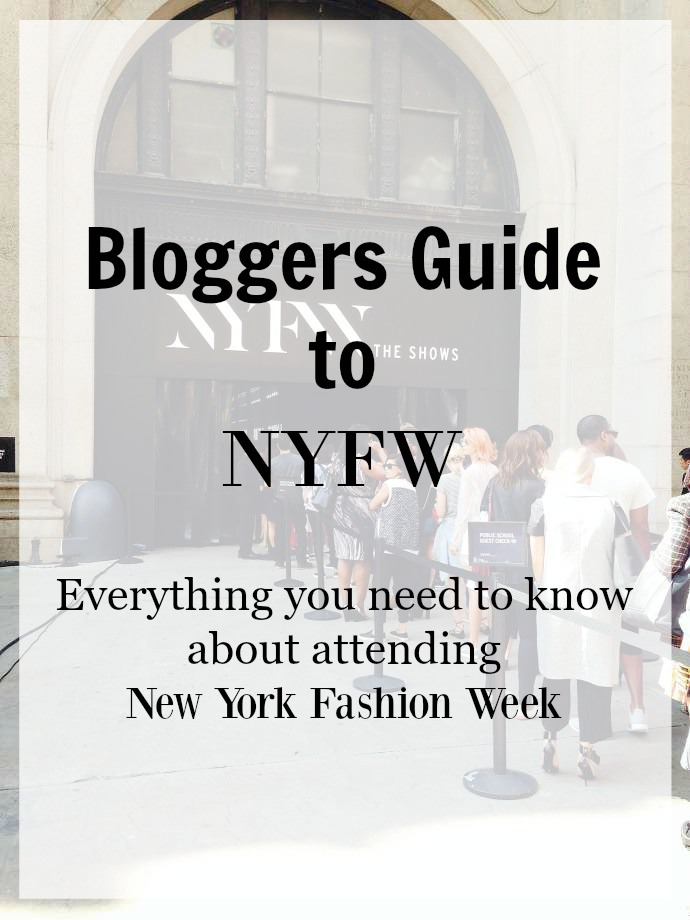bloggers guide to new york fashion week