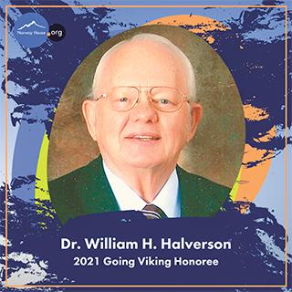 Dr. Bill Halverson, 2021 Going Viking Honoree