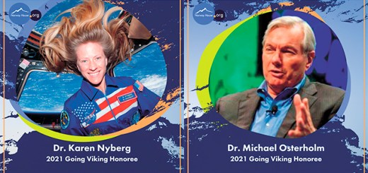 Dr. Karen Nyberg, astronaut, and Dr. Michael Osterholm, professor in University of Minnesota School of Medicine, are among the 2021 Going Viking nominees.