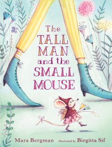The Tall Man and the Small Mouse book cover