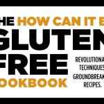 Lessons Learned From Gluten-Free Baking