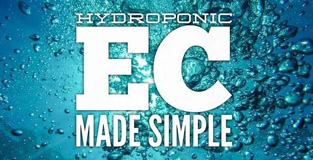 Hydroponic EC Made Simple