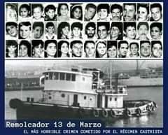 May be an image of 20 people and text that says 'Remolcador 13 de Marzo EL MÁS HORRIBLE CRIMEN COMETIDO POR EL RÉGIMEN CASTRISTA'