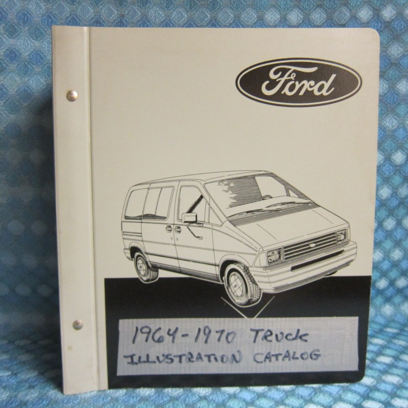 1964-70 Ford Truck Original Parts Illustration Catalog 100-1000 65 66 67 68 69