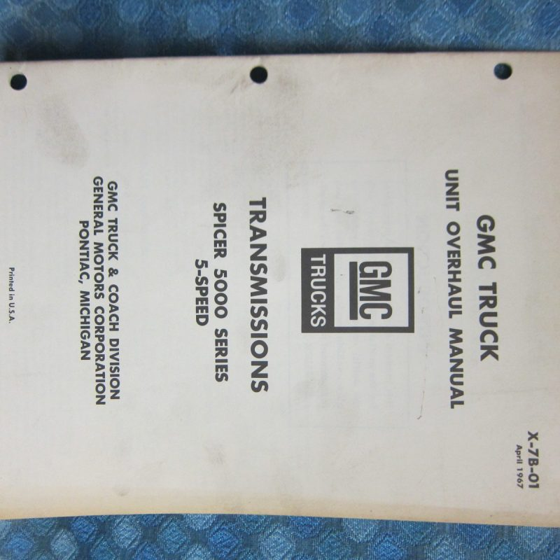 1967-68 GMC Truck Original Transmission Overhaul Manual Spicer 5000 5 Speed