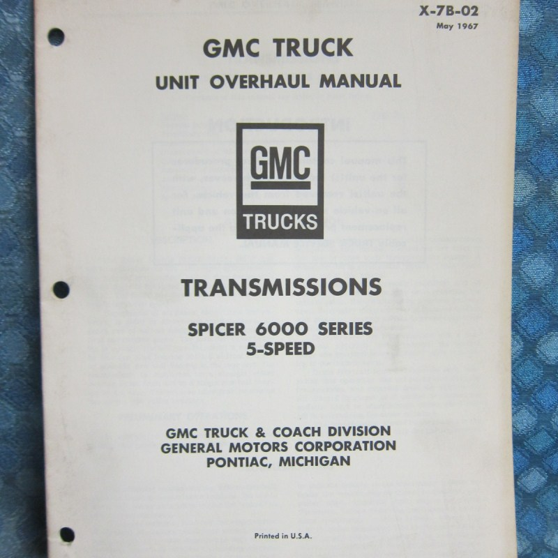 1967-68 GMC Truck Original Transmission Overhaul Manual Spicer 6000, 5 speed
