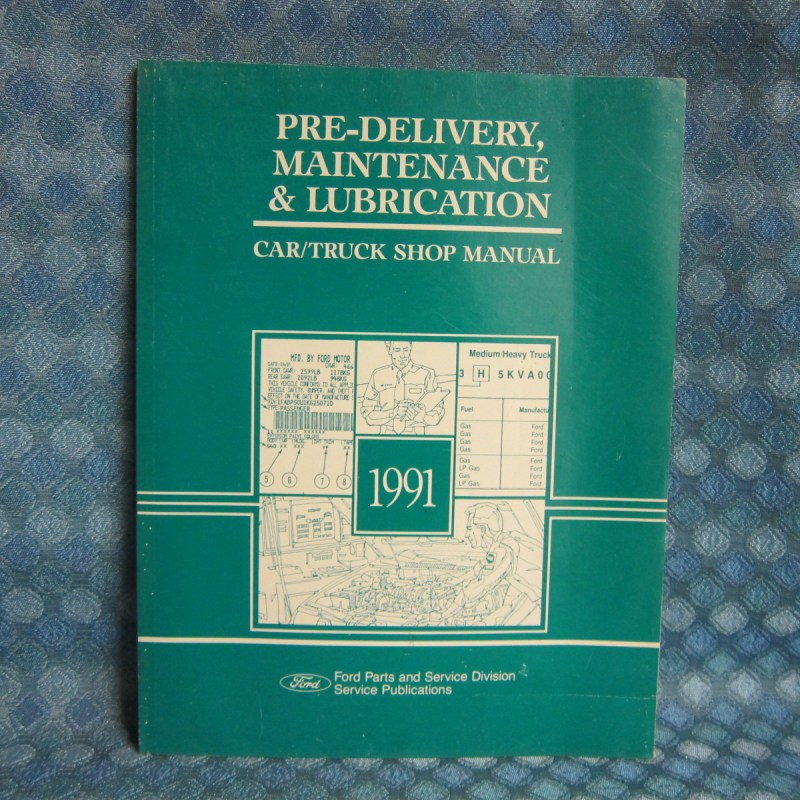 1991 Ford Lincoln Mercury Pre-Delivery Maintenance & Lubrication Shop Manual