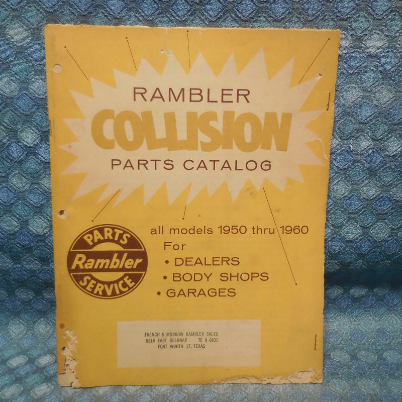 1950-60 AMC Rambler Original Collision Parts Catalog 51 52 53 54 55 56 57 58 59