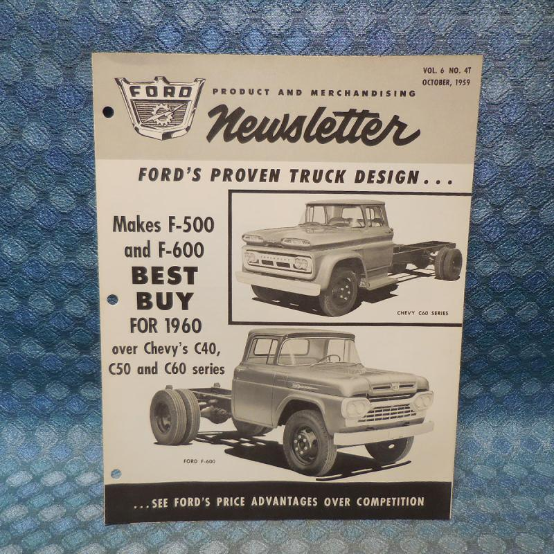 1960 Ford Truck F-500, 600 VS Chevy 40 50 60 Series Original Features Newsletter