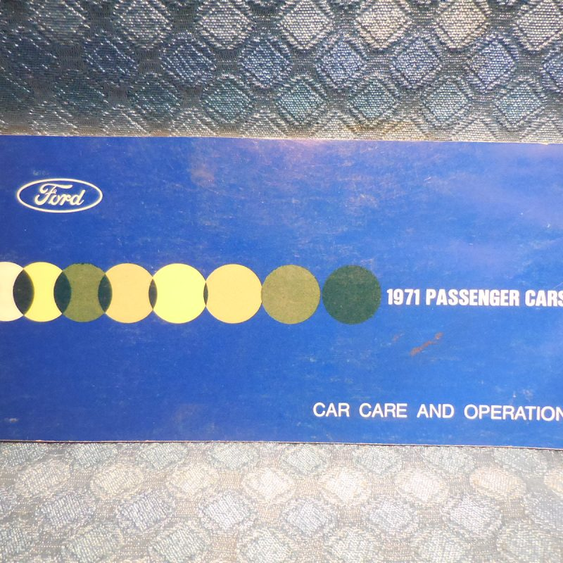 1971 Ford NOS Car Care & Operation Manual