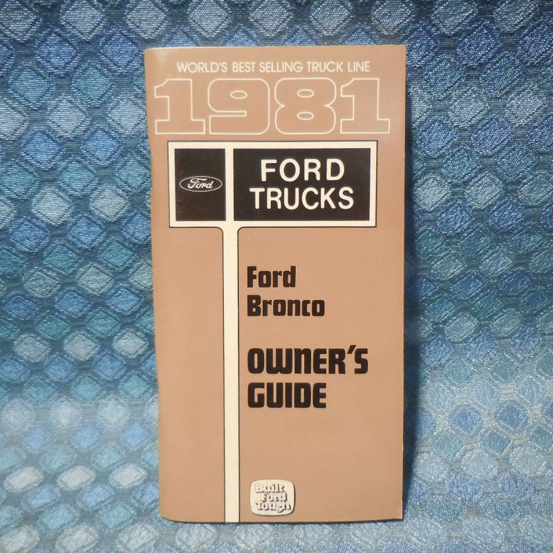 1981 Ford Bronco NOS Owners Manual Guide