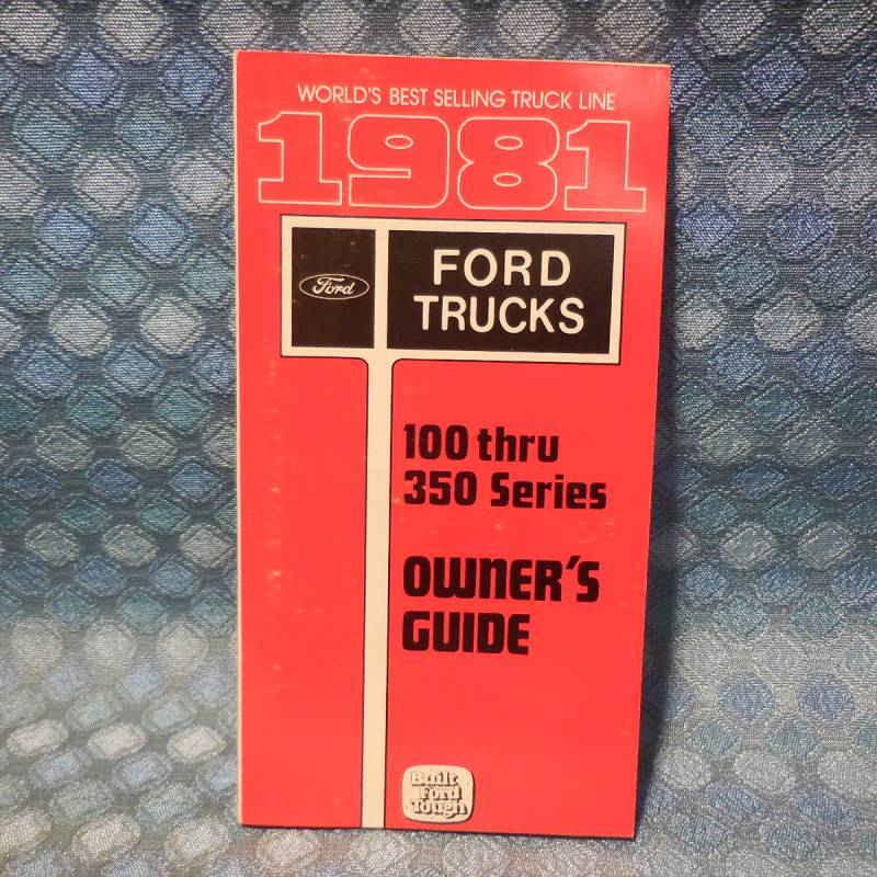 1981 Ford Truck F-100 Thru F-350 NOS Owners Manual Guide