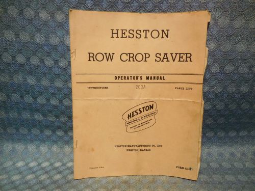 1957 Hesston Row Crop Saver Original Owners Manual