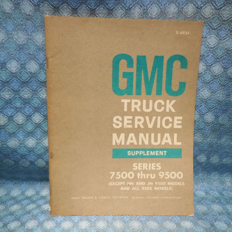 1969 GMC Truck Shop Service Manual Supplement Original Series 7500 thru 9500