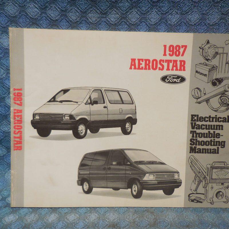 1987 Ford Aerostar Original Electrical & Vacuum Troubleshooting Manual